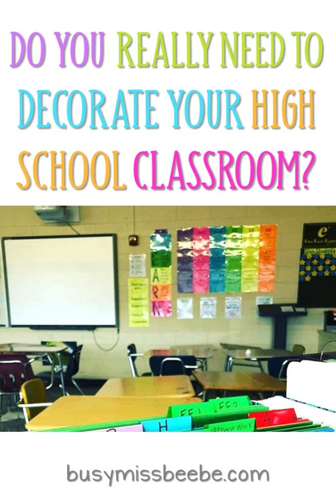 Before You Decorate Your High School Classroom... - Busy ...